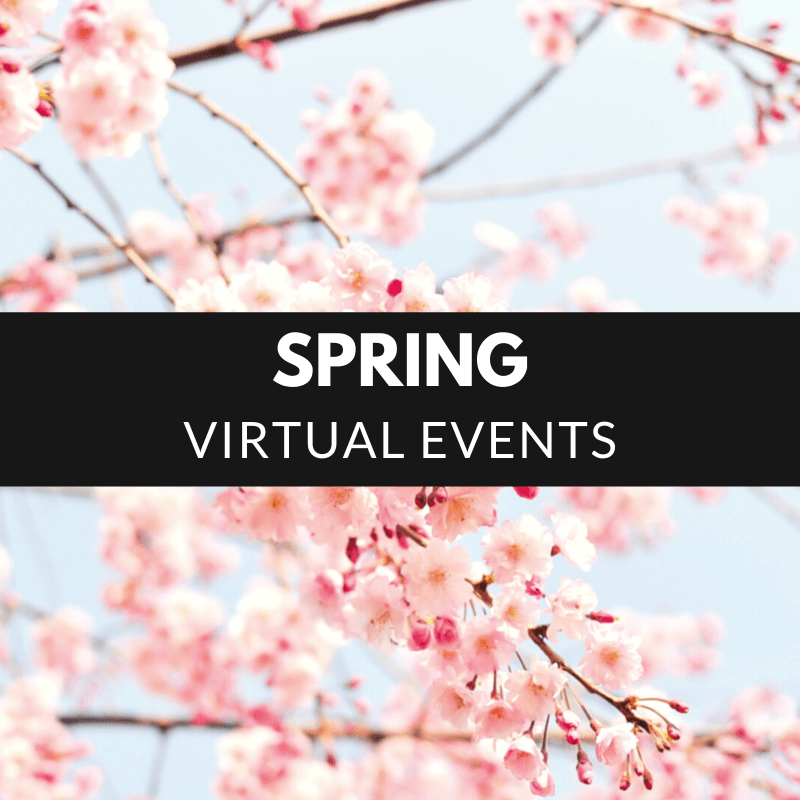 Spring Virtual Events