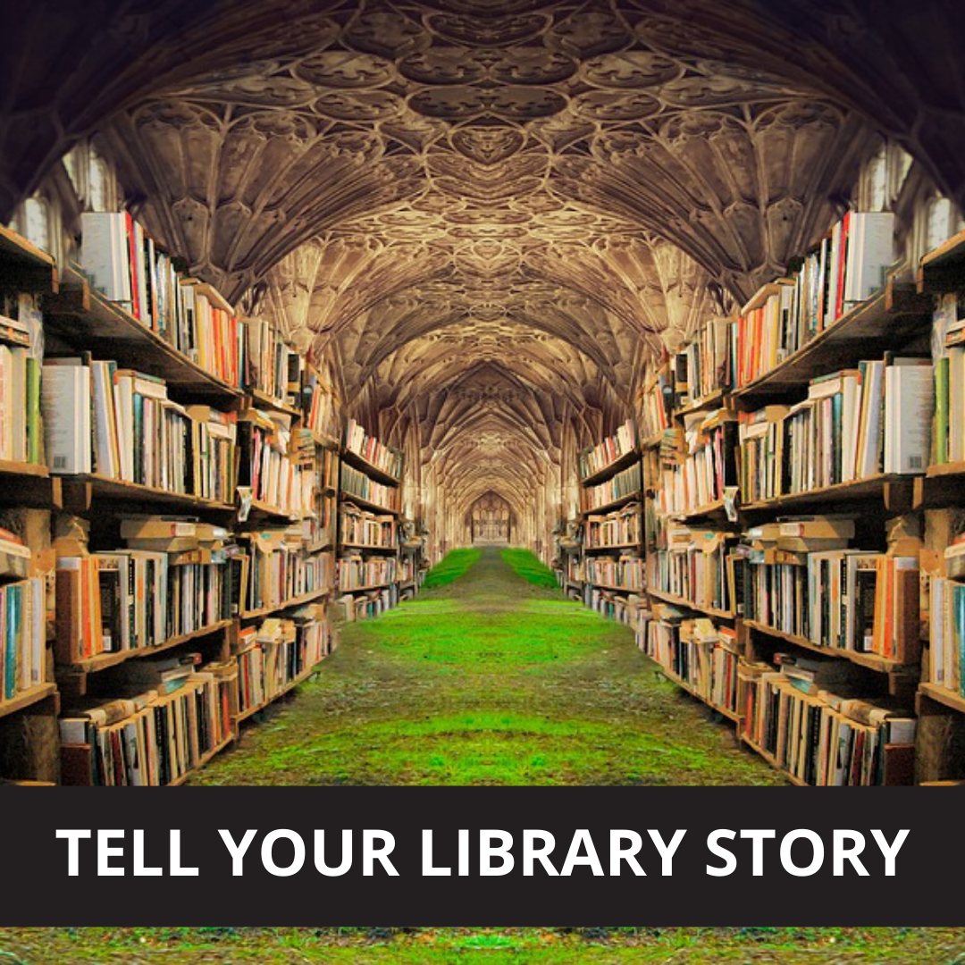 Tell Your Library Story