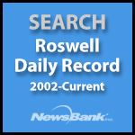 Search Roswell Daily Record, 2002 to Current