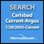 Search Carlsbad Current-Argus, January 28, 2005 to Current